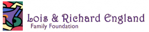 The Lois and Richard England Family Foundation